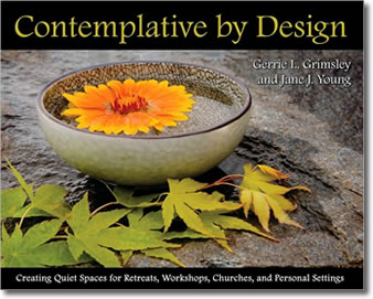 Contemplative by Design by Gerrie Grimsley and Jane Young