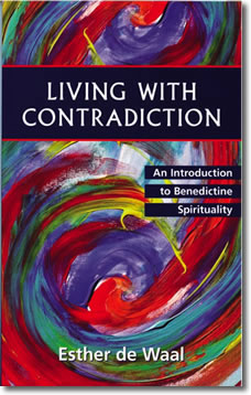 Living with Contradiction by Esther de Waal